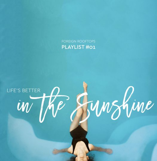 In the Sunshine | Playlist #01