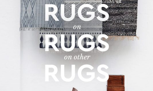 Rugs on rugs on other rugs!