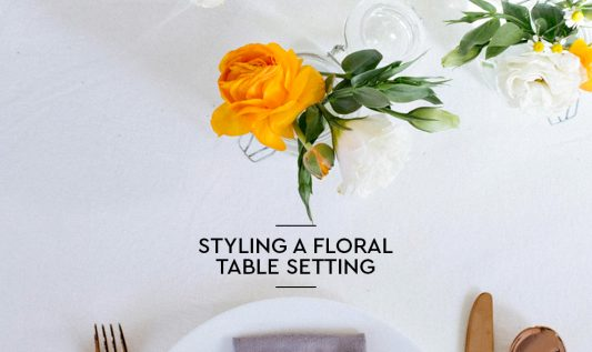 Styling a floral table setting